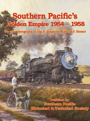 Southern Pacific's Golden Empire 1954-1958