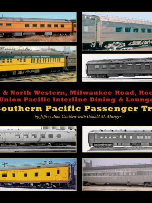 Chicago & North Western, Milwaukee Road, Rock Island, and Union Pacific Interline Dining & Lounge Cars in Southern Pacific Passenger Trains